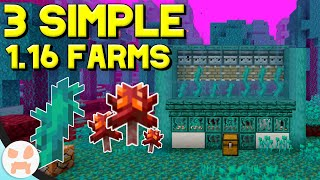 3 Simple Minecraft 1.16 Farms!