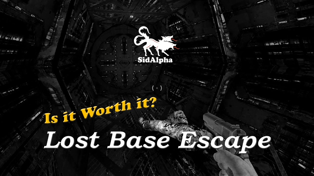 Is it worth it? Lost Base Escape - SidAlpha