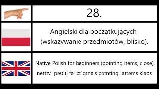 28. Angielski dla początkujących (wskazywanie, blisko) - Polish for beginners (pointing, close).