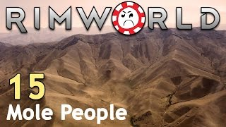 Shootout at the OK Corral [15] Rimworld Mole People