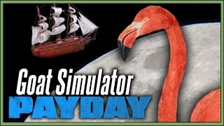 TRAPPED ON THE MOON! | Goat Simulator (Payday)