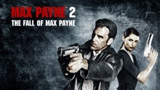 Max Payne 2: The Fall of Max Payne Gameplay (HD)