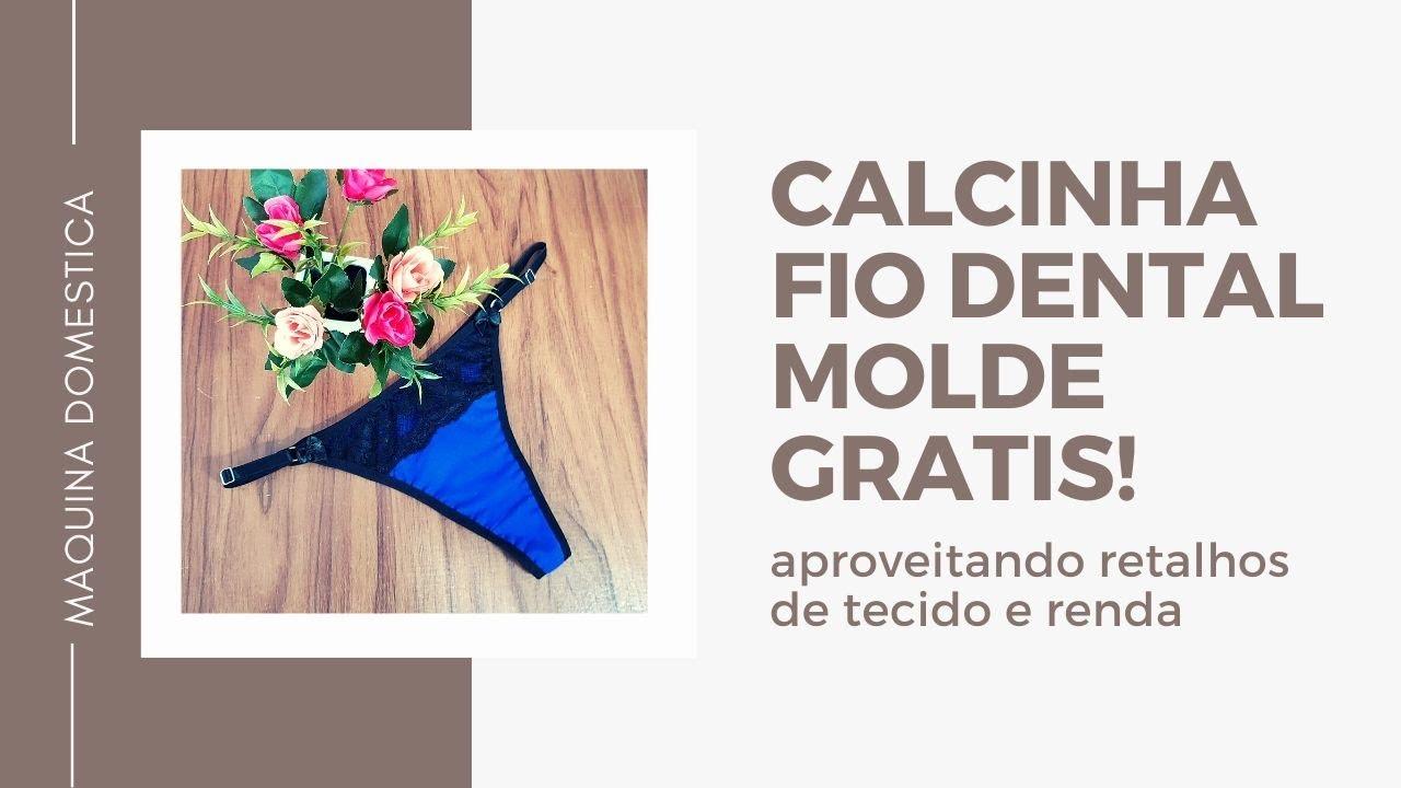 CALCINHA FIO DENTAL NA MAQUINA DOMESTICA COM MOLDE GRÁTIS