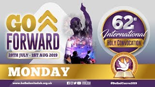 Monday - Bethel United Church International - Holy Convocation 2019
