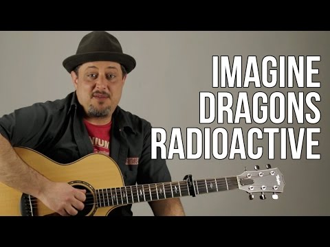 How To Play Imagine Dragons - Radioactive