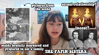 THE DISGUSTING CRIMES OF THE PAPIN SISTERS...