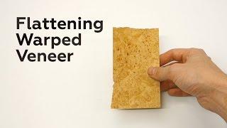 Flattening Warped Veneer (and using the result)