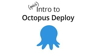 Octopus Deploy - Intro/Quickstart with Damian Brady and Danijel Malik