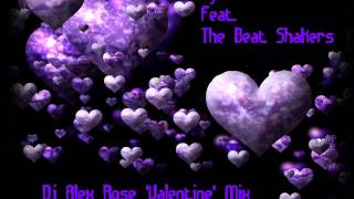 Dj Antoine feat. The Beat Shakers - Ma Cherie 2k14 (Dj Alex Rose 'Valentine' Mix)