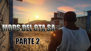 NUEVOS MODS 2018 PARA EL GTA SAN ANDREAS Part 2