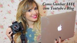 Como ganhar dinheiro com Youtube e Blog #1