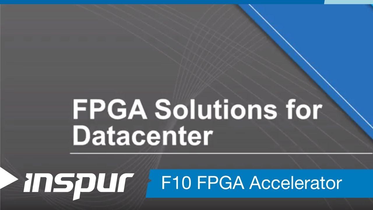 F10A FPGA Accelerator - Presentation - YouTube