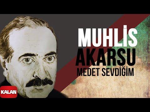 Muhlis Akarsu - Medet Sevdiğim - [ Aşık Olan Durmaz Ağlar © 1998 Kalan Müzik ]
