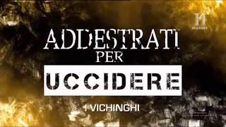Addestrati per Uccidere - I Vichinghi