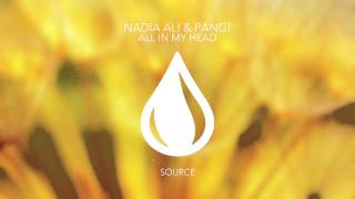 Nadia Ali & PANG! - All In My Head