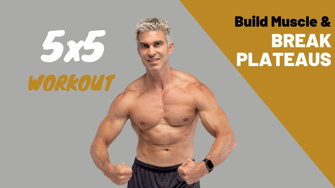 Starting Strength 5x5 Full Body Workout Build Muscle & Break Plateaus