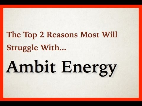 Ambit Energy >> Ambit Energy Reviews | Two Reasons People Fail In Ambit Energy - YouTube