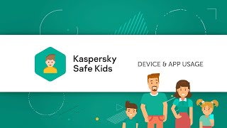 How to monitor your kids' device & app use with Kaspersky Safe Kids