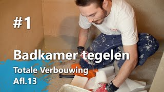 Badkamer tegelen Part 1 - Hoeken en drain waterdicht maken (Totale Verbouwing Afl.13)