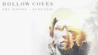 Скачать Hollow Coves The Woods Acoustic Audio