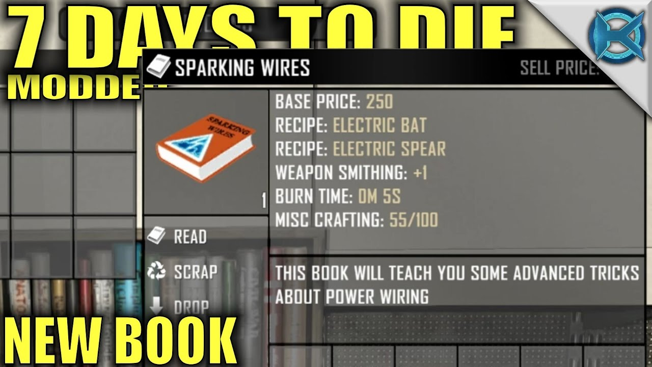 7 Days to Modded | Sparking Wires New Book | MP Let's Play Starvation Wiring Days To on