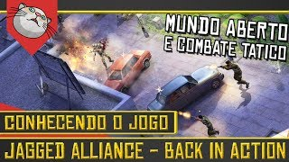 Mundo aberto e Combate Tático - Jagged Alliance Back in Action [Série Gameplay Português PT-BR]