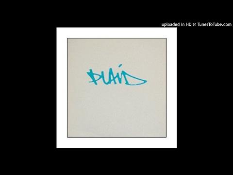 03 - Plaid - Anything