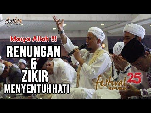 FULL Renungan & Zikir Nasional 2017 Ust  Muhammad Arifin Ilham