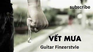Vết mưa ( Cát Tường ) Guitar Fingerstyle solo