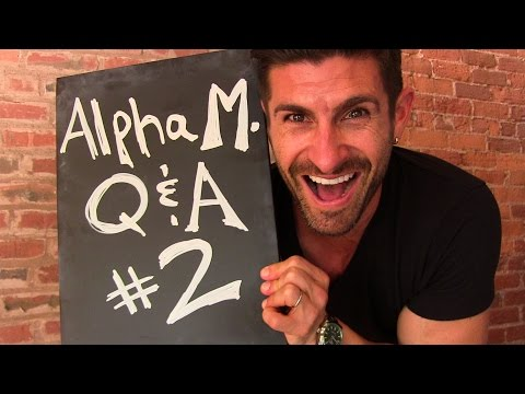 I CAN'T Believe You Asked Me THAT!!! Alpha M. Q&A #2