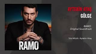 Aytekin Ataş - Gölge (Ramo Dizi Müziği)