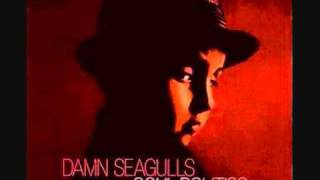 Watch Damn Seagulls Quality People video