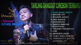 Download Ochol Dhut full Album Tarling dangdut Cirebon Terbaru