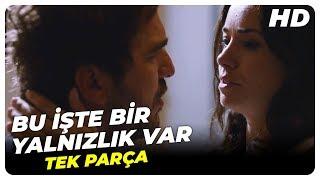 Bu İşte Bir Yalnızlık Var (2013 - HD) | Türk Filmi
