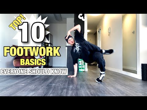 Footwork Tutorial | Top 10 Footwork Basics | Everyone Should Know | How To Breakdance