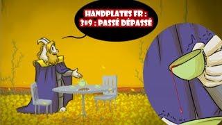 UNDERTALE COMIC DUB FR HANDPLATES S39  Pass dpass