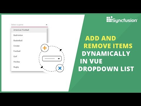 Add and Remove Items Dynamically in Vue DropDownList thumbnail
