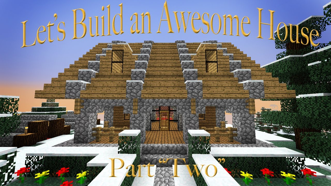 Hardcore Minecraft How To Build A House Part 2 - Youtube
