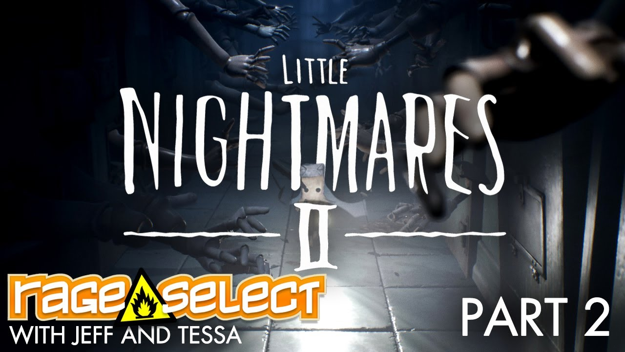 Little Nightmares II (The Dojo) Let's Play - Part 2