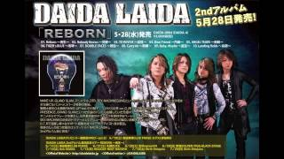 DAIDA LAIDA - Carry on ~騎綱~