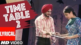 Kulwinder billa time table 2 (ਟਾਈਮ ਟੇਬਲ 2) full lyric video  song | latest punjabi song
