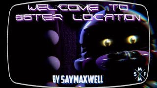 [SFM FNaF:SL] WILLKOMMEN SCHWESTER LOCATION | Song-Animation