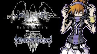 The World Ends With You FINAL REMIX and TWEWY in Kingdom Hearts 3?