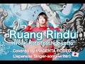 Gambar cover Ruang Rindu/Hiroaki Kato feat.Noe Letto covered by MAGENTA RODEOJapanese singer-song-writer
