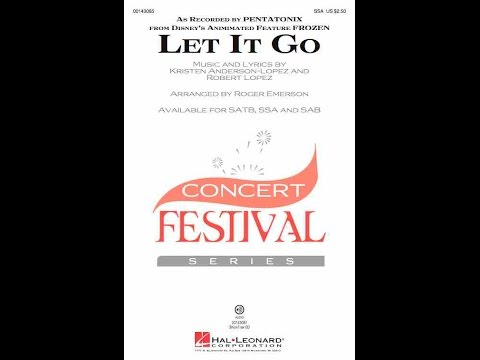 Let It Go (SSA) - Arranged by Roger Emerson