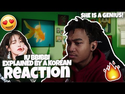 IU(아이유) _ BBIBBI(삐삐) - Explained by a Korean - REACTION