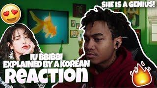 Iu(아이유) Bbibbi(삐삐) Explained By A Korean Reaction