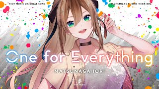 One for Everything IORI SOLO Ver. - 松永依織 (Official Video)