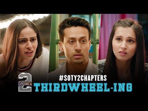#SOTY2Chapters   Thirdwheel-ing   Tiger Shroff   Tara   Ananya   Punit Malhotra