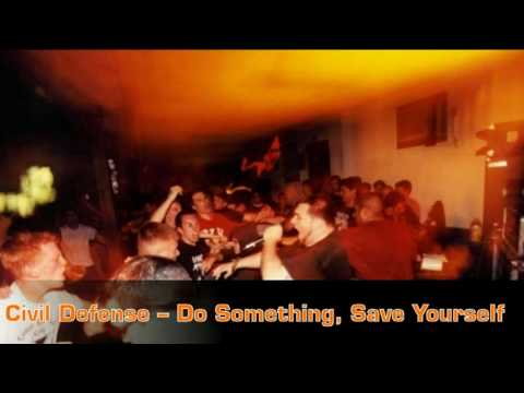Civil Defense - Do Something, Save Yourself